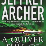 A Quiver Full of Arrows by Jeffery Archer