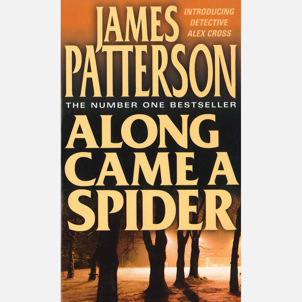 along came a spider essays A detailed and comprehensive film synopsis, analysis, and critique.